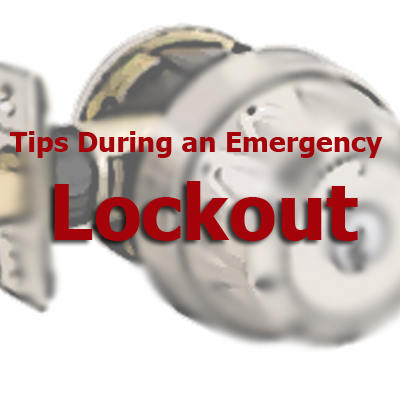 tips during an emergency lockout